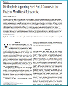 Mini Implants Supporting Fixed Partial Dentures in the Posterior Mandible: A Retrospective Dennis Flanagan, DDS, MSc